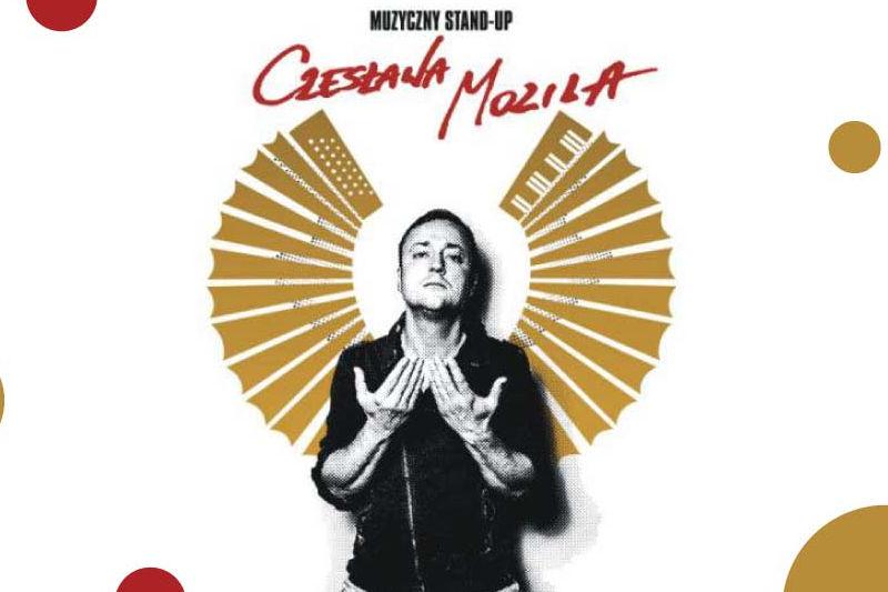 Muzyczny stand-up Czesława Mozila
